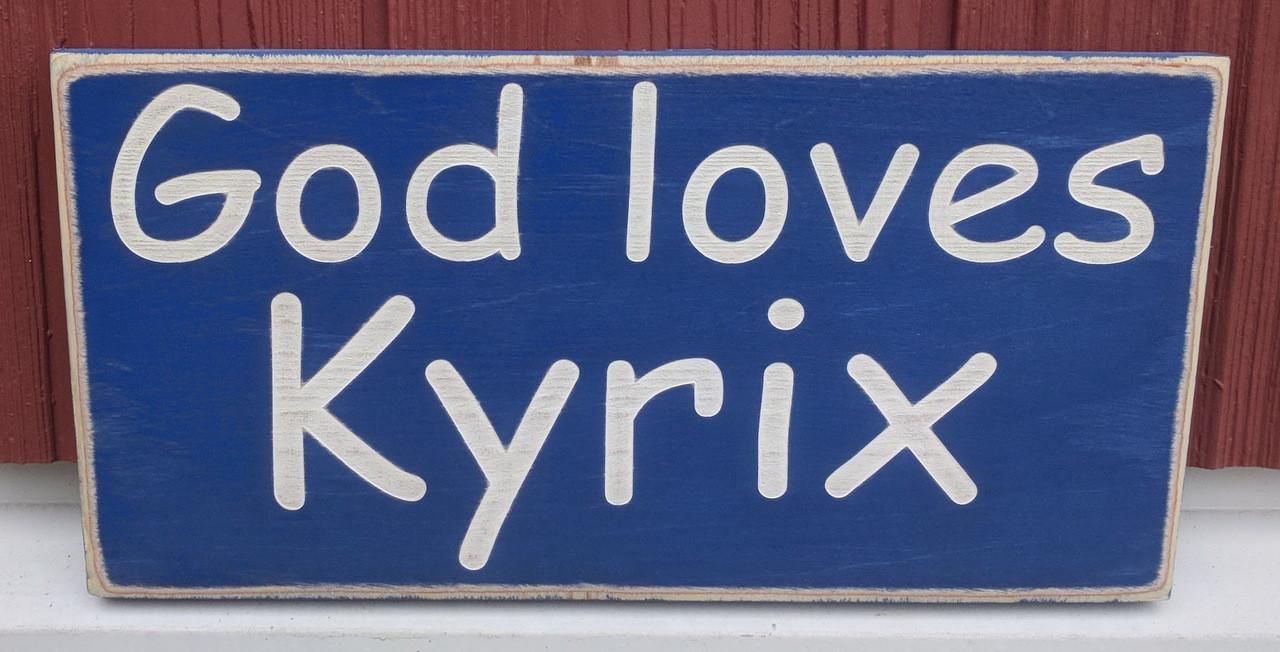 God loves - name sign