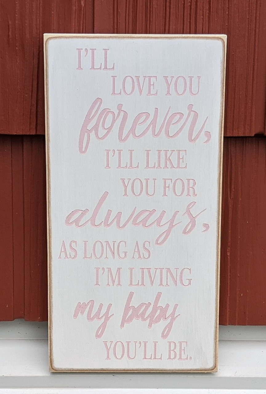 I'll love you forever sign