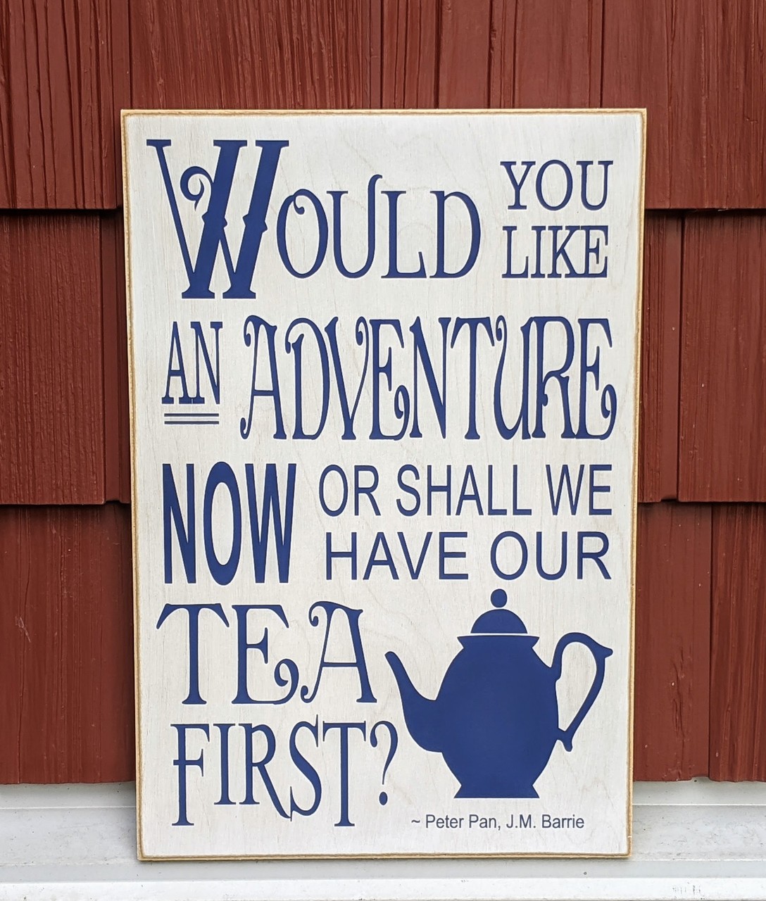 Would you like an adventure now or shall we have our tea first?