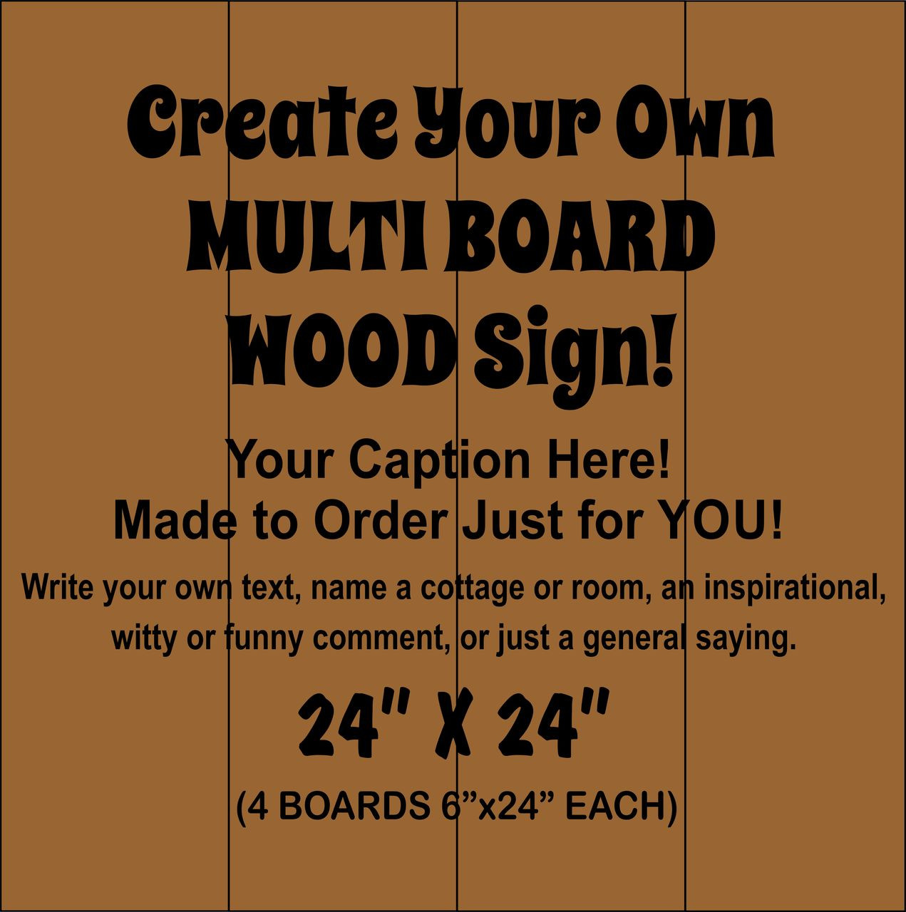"Multi-board Rustic Sign - Make Your Own 24"" x 24"""