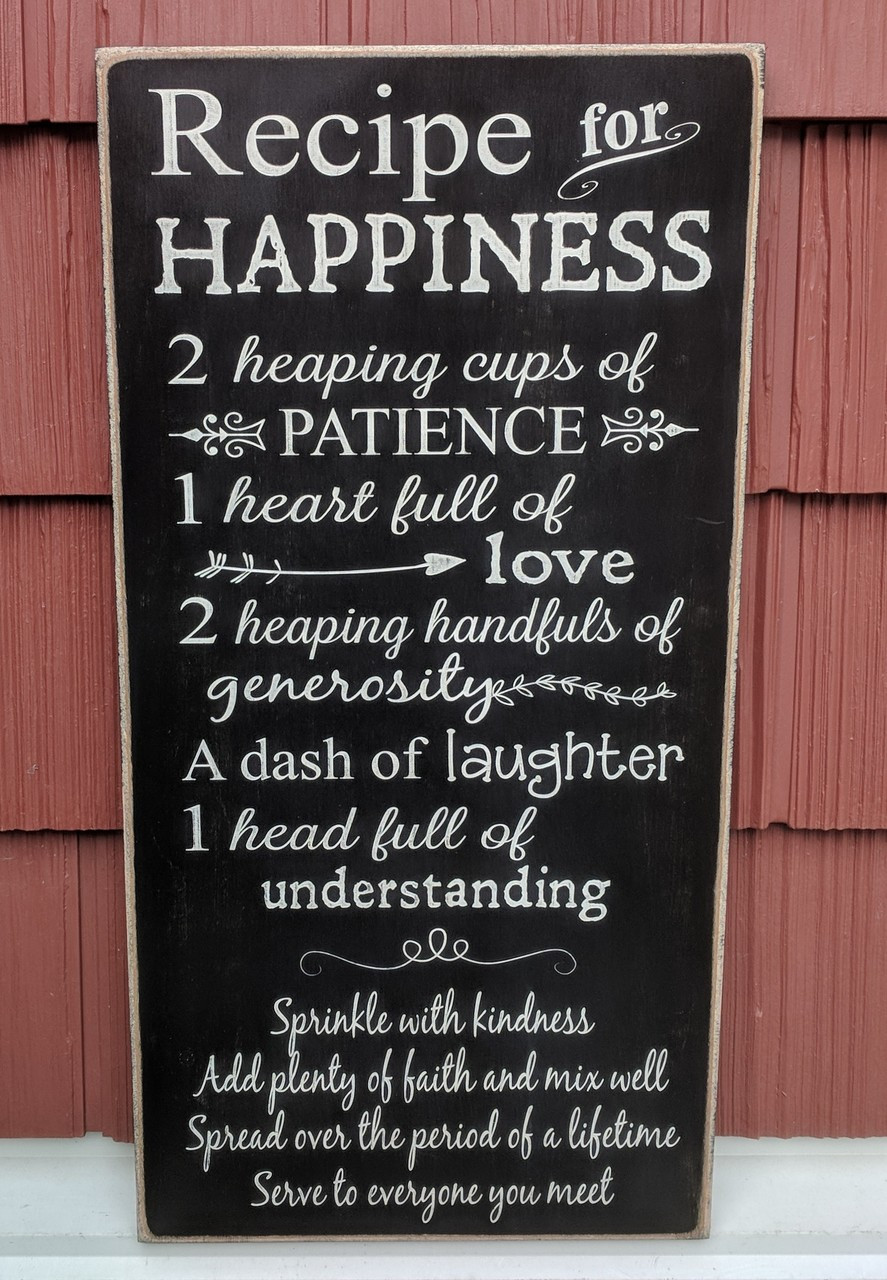 Recipe for Happiness Wood Sign