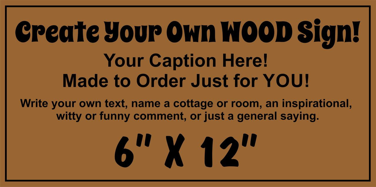 Exterior Outdoor Custom Wood Sign 6 x 12