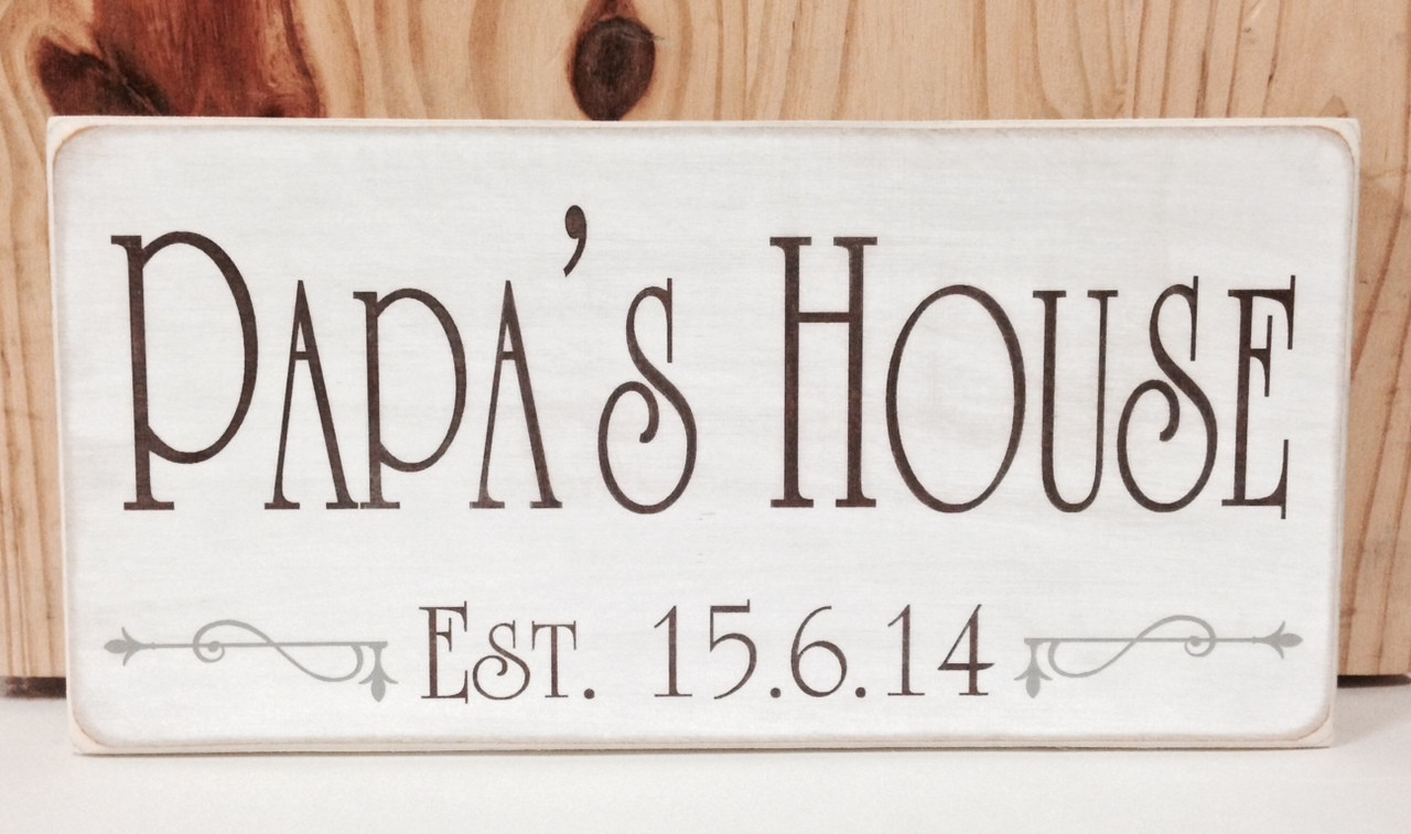 papa's house custom sign