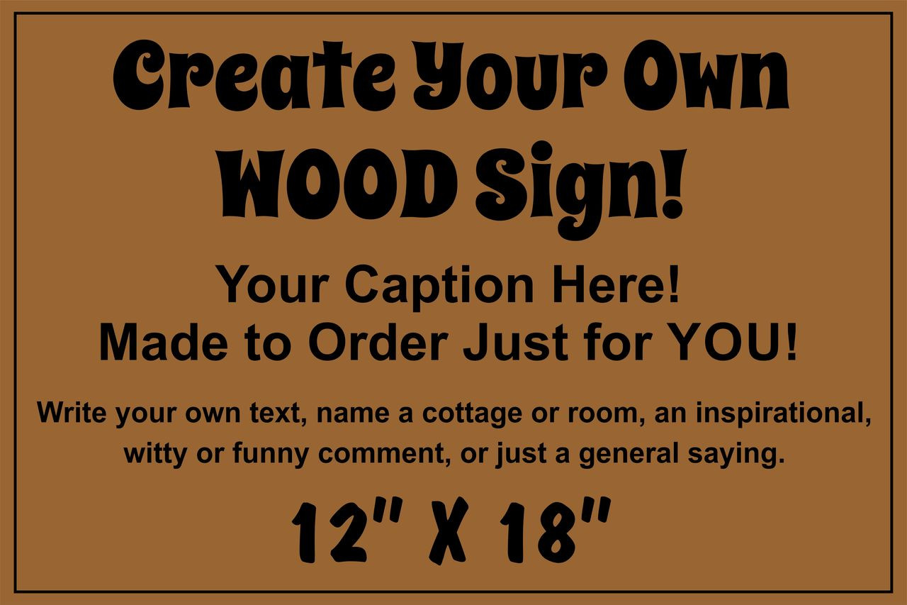 Exterior Outdoor Custom Wood Sign 12x18