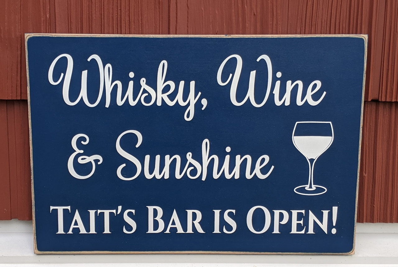 Personalized Bar Sign - Whiskey Wine & Sunshine