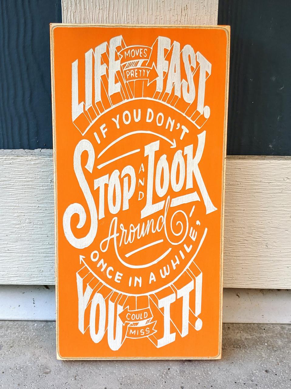 ferris bueller quote sign
