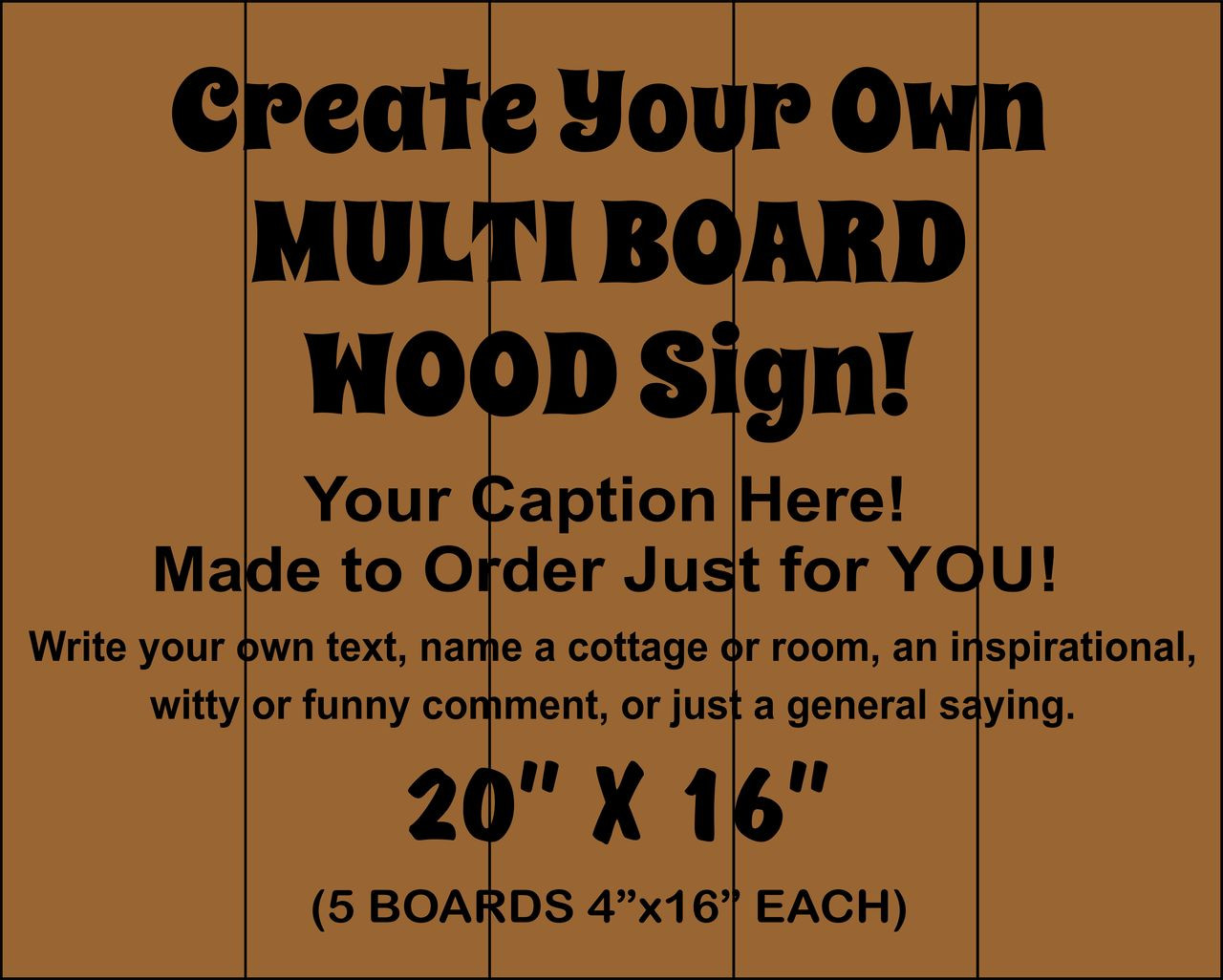 """Multi-board Rustic Sign - Make Your Own 20"""" x 16"""""""