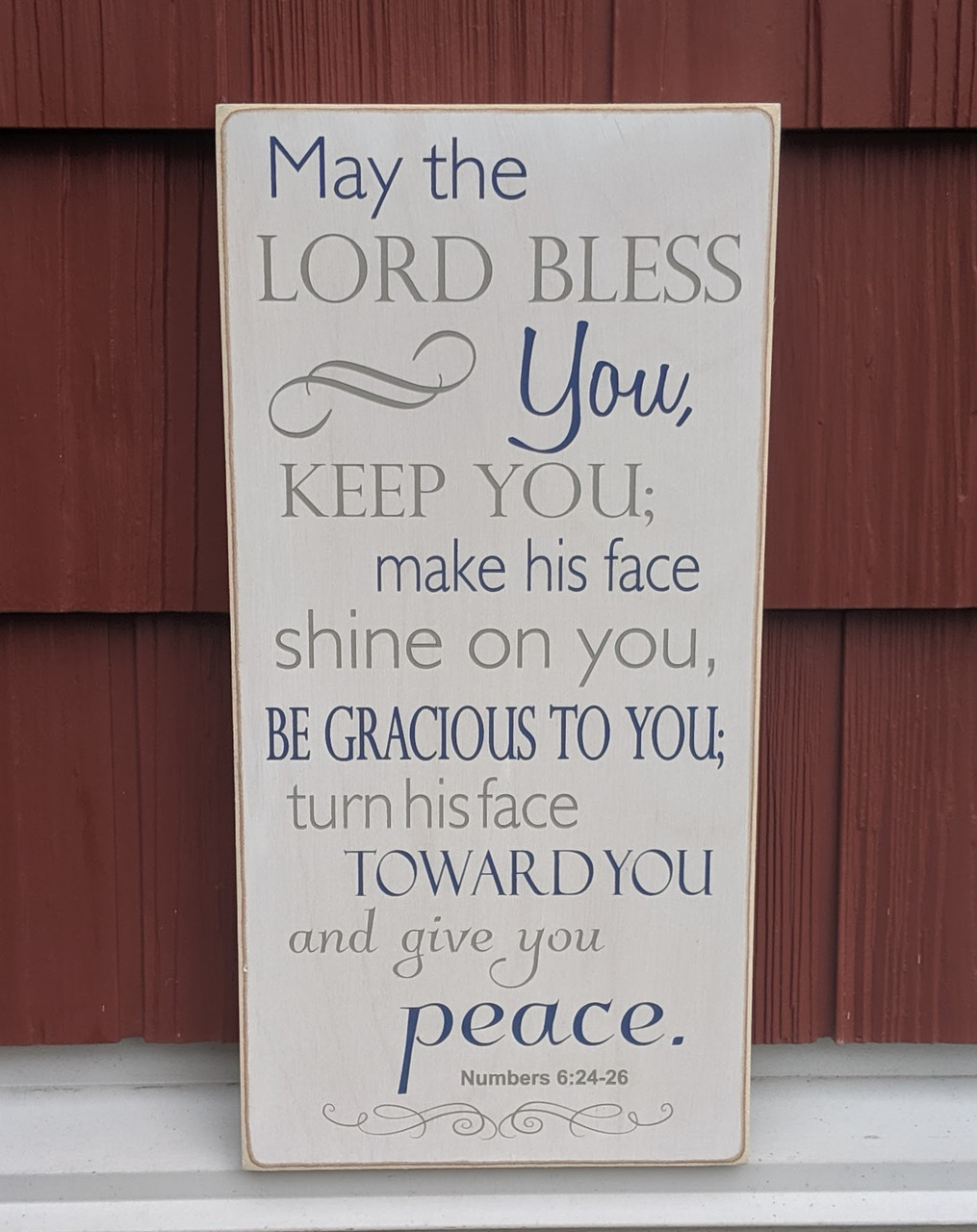 May the Lord Bless You Keep You make His face shine on you - wood sign