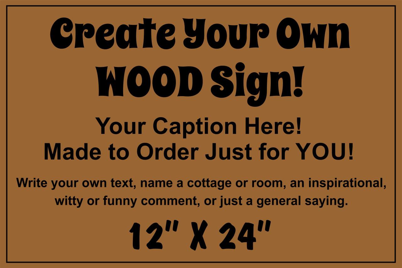 Exterior Outdoor Custom Wood Sign 12x24