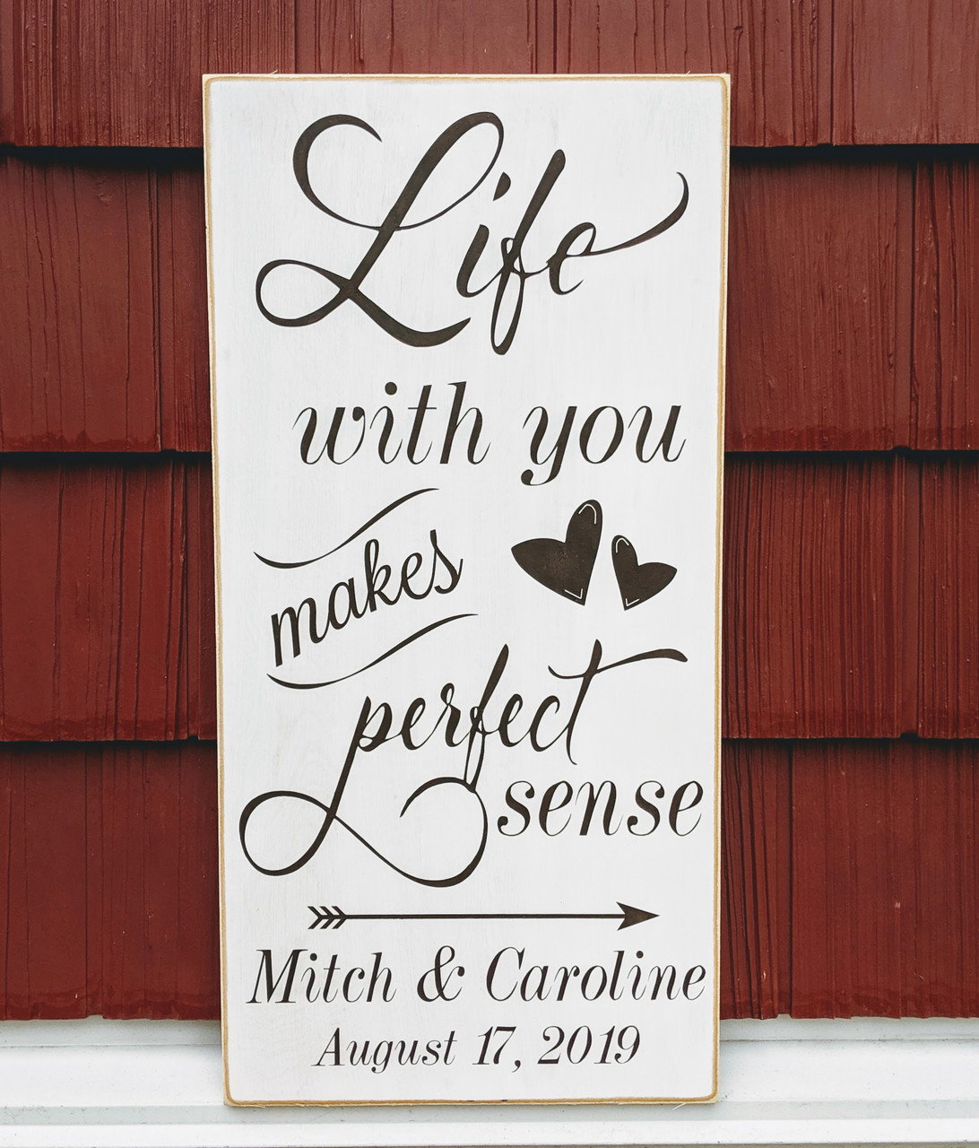 Life With You Makes Perfect Sense Wood Sign