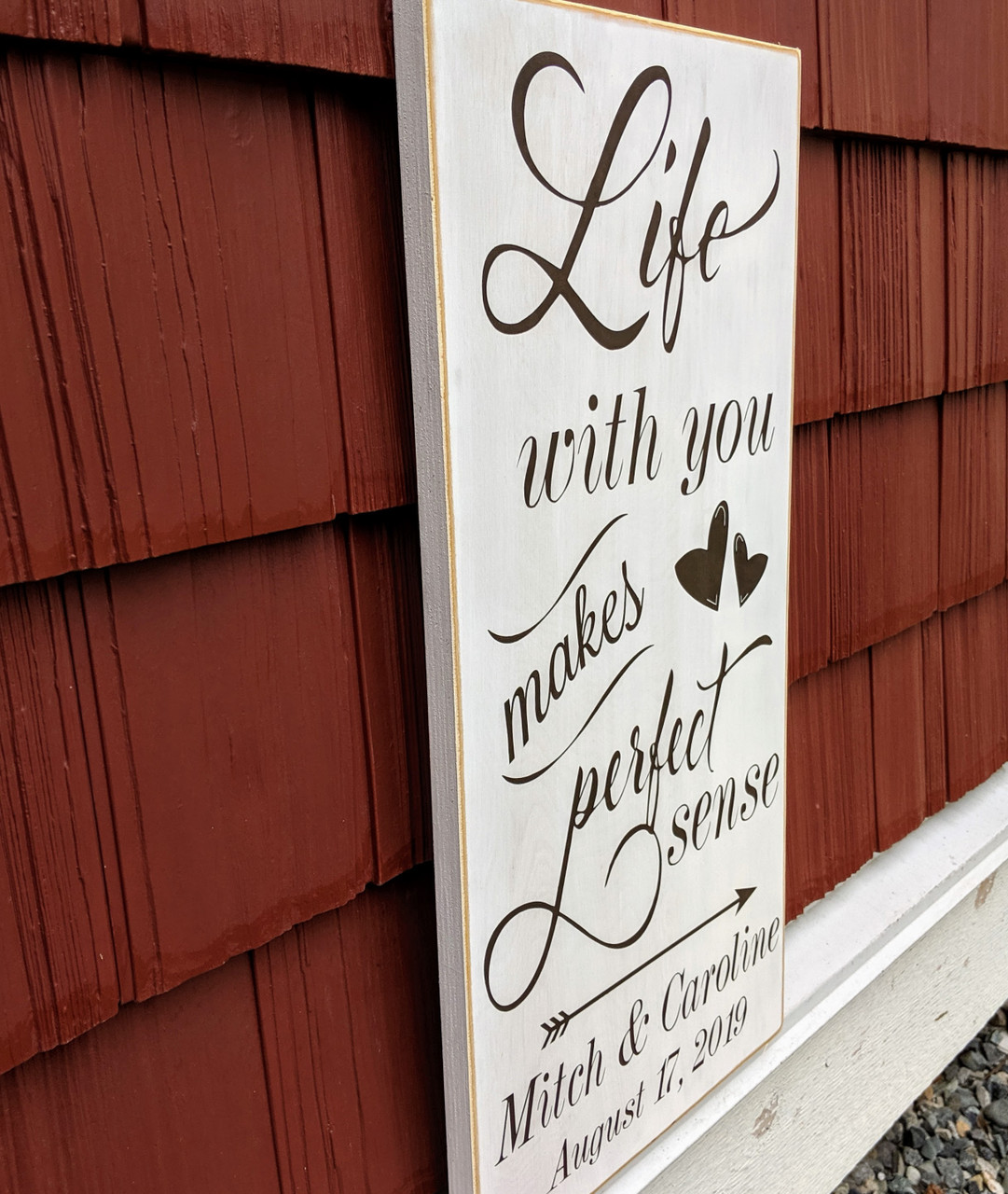 Life With You Makes Perfect Sense Wood Sign Side View