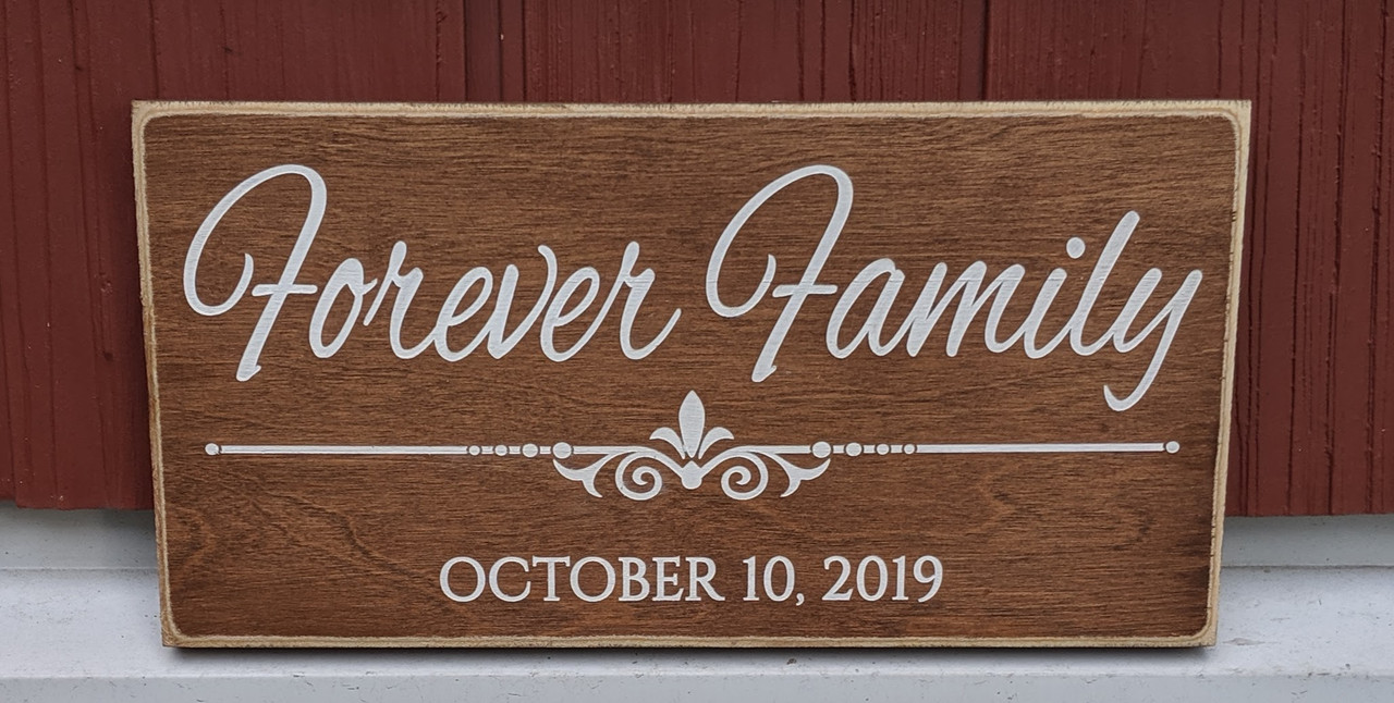 Forever Family Wood Sign