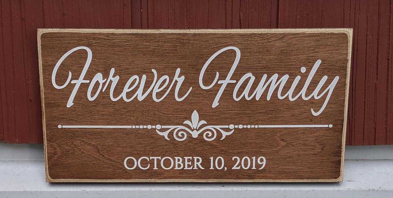 Forever Family Wood Sign