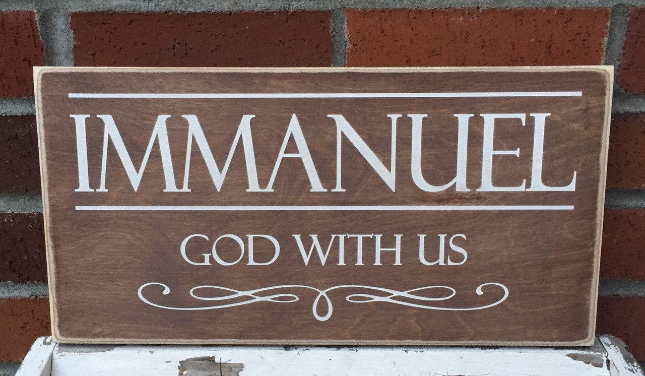 Immanuel God With Us Wood Sign