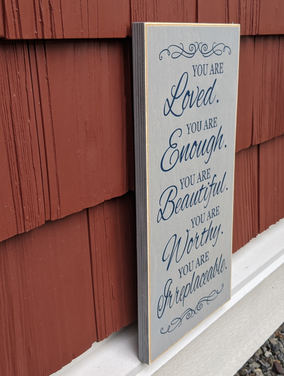 You are Loved - wood sign - side view