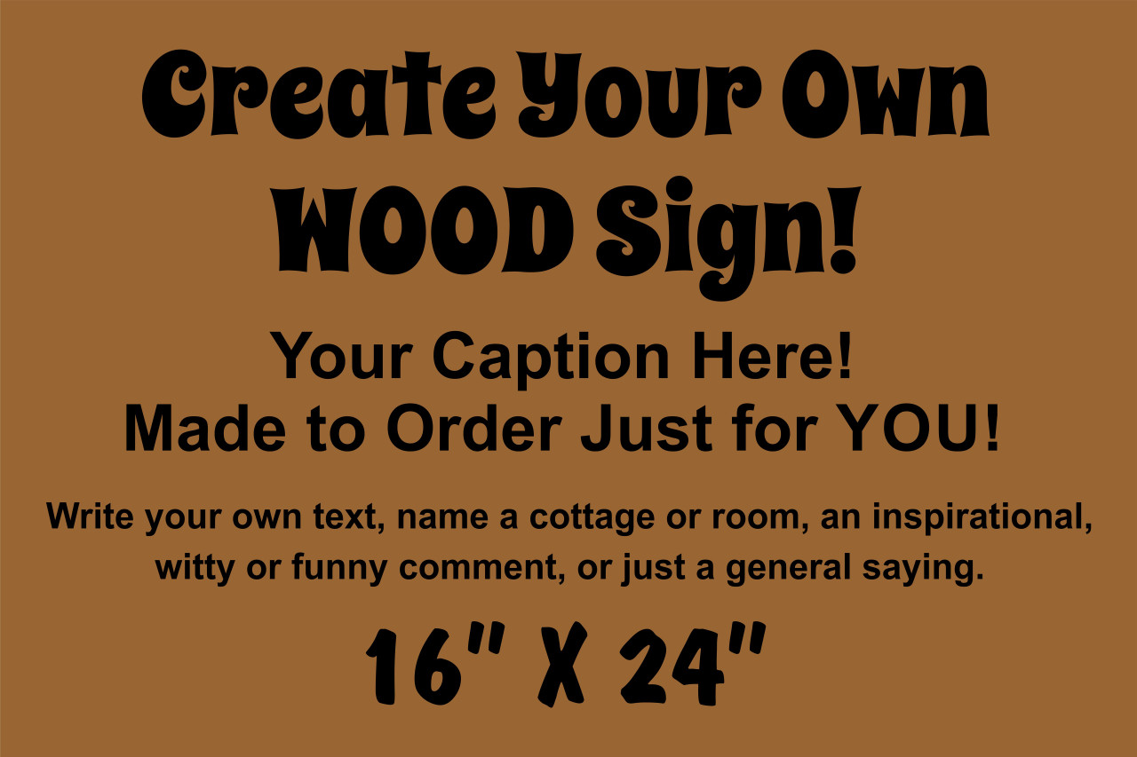 Custom Exterior Outdoor Make Your Own Sign