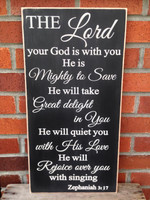 Zephaniah 3:17 The Lord your God is with you... wood sign