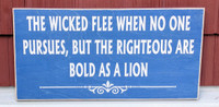 the wicked flee when no one pursues but the righteous are bold as a lion