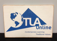 Traditional Learning Academy TLA sign - custom made