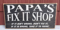Papa's Fix It Shop Sign