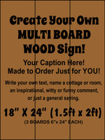 "Multi-board Rustic Sign - Make Your Own 18"" x 24"""