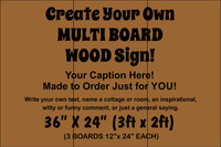 "Multi-board Rustic Sign - Make Your Own 36"" x 24"""