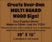 "Multi-board Rustic Sign - Make Your Own 20"" x 16"""