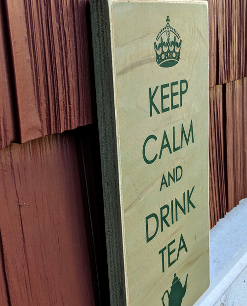 Keep Calm and Drink Tea sign
