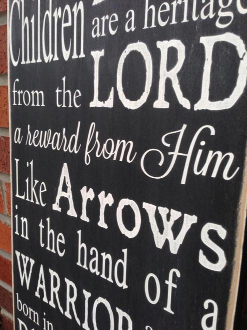 Children Are A Heritage From The Lord - wood sign