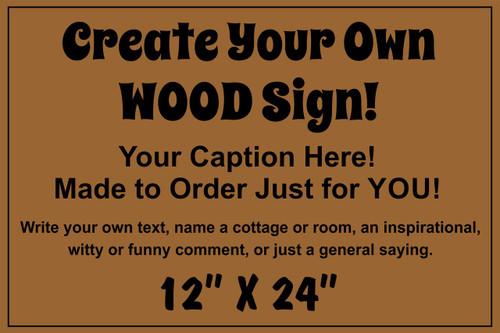 custom wood sign 12 x 24