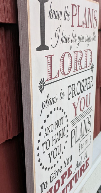 Side view: Farmhouse Christian Sign, I know the plans I have for you says the Lord