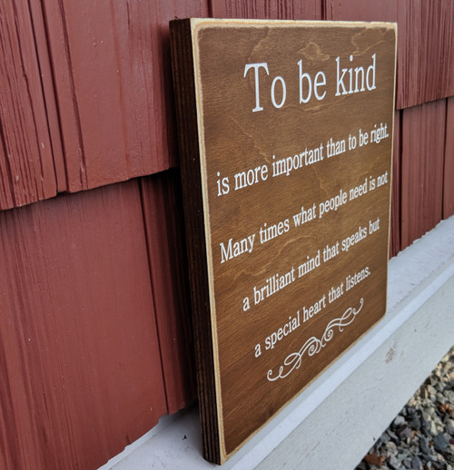 To be kind wood sign