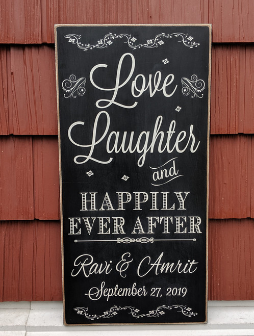Love Laughter and Happily Ever After Personalized Sign