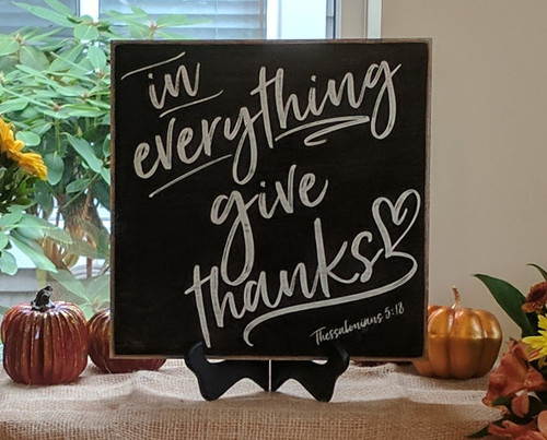 in everything give thanks wood sign
