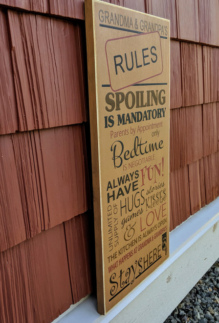 Grandma and Grandpa's Rules Wood Sign - Side View