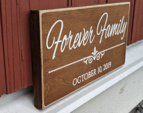 Forever Family Wood Sign - Side View