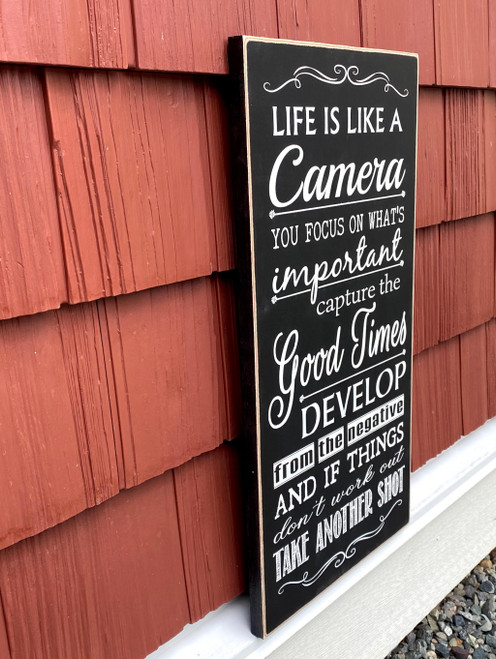 Life is like a camera - wood sign
