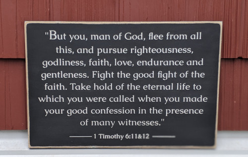 1 Timothy 6:11-12 Wood Sign