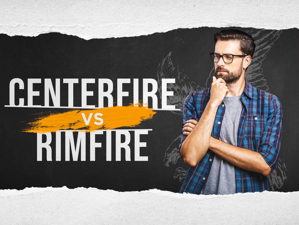 Centerfire vs Rimfire