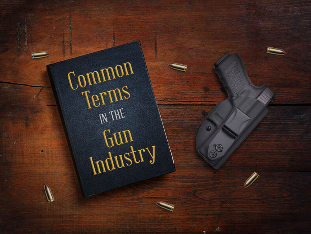 Common Terms in the Gun Industry