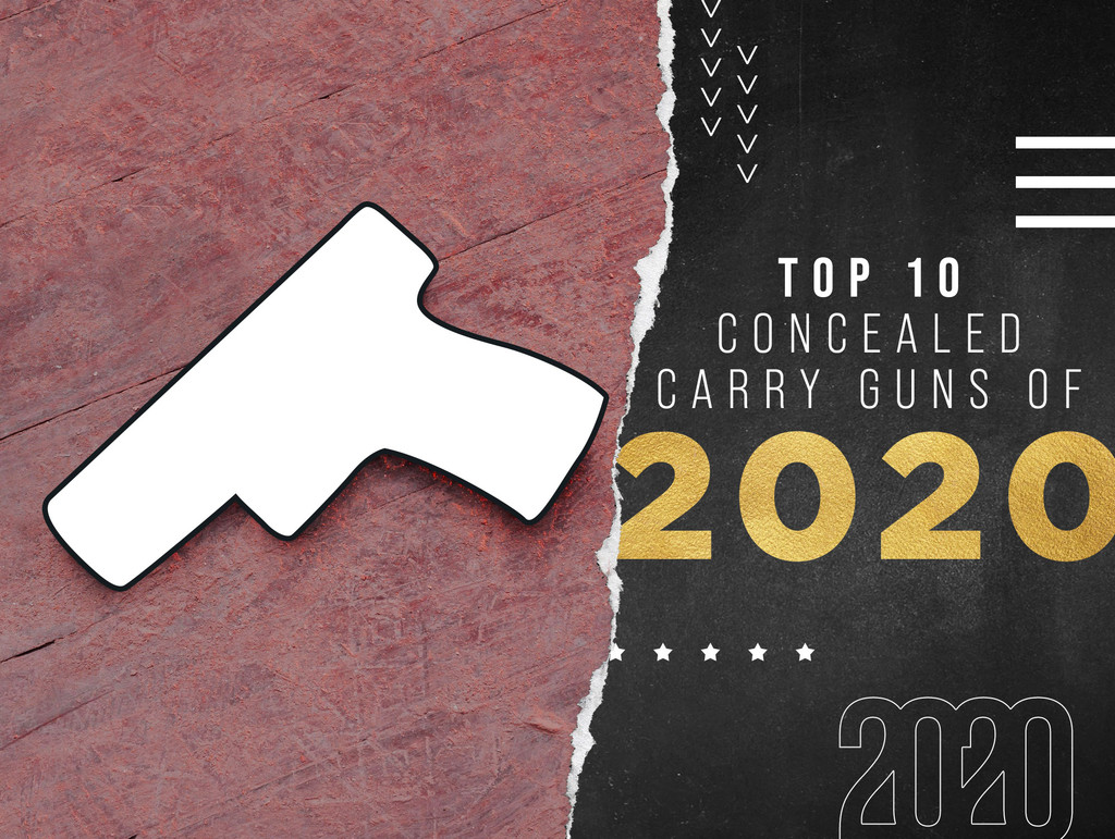 Top 10 Concealed Carry Guns of 2020