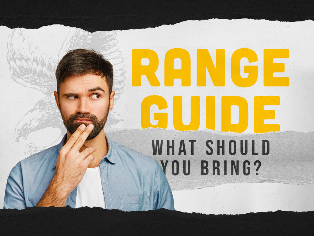 Range Guide: What Should You Bring To The Range?