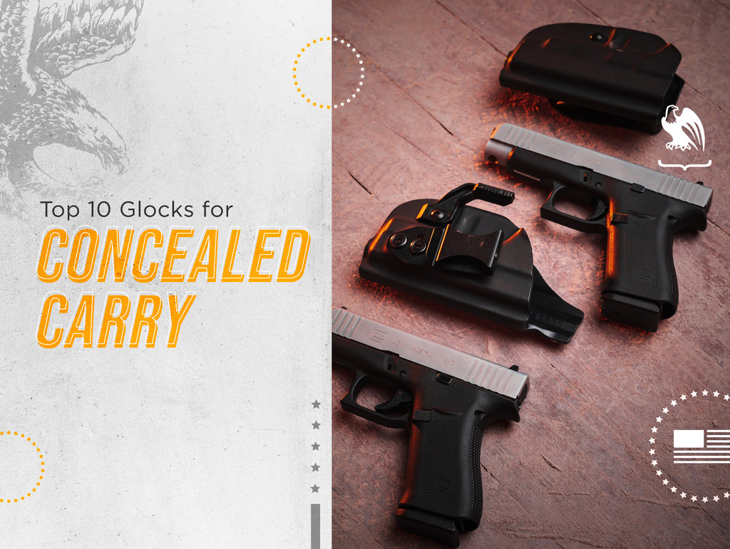 Top 10 Glocks for Concealed Carry