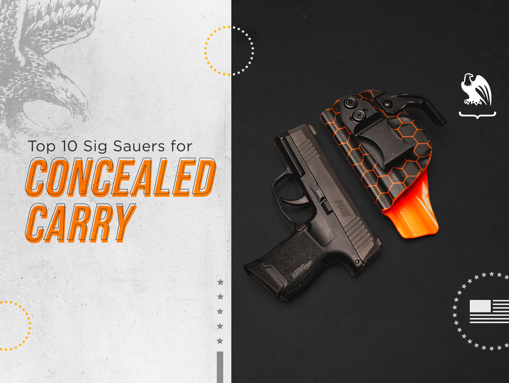 Top 10 Sig Sauers for Concealed Carry