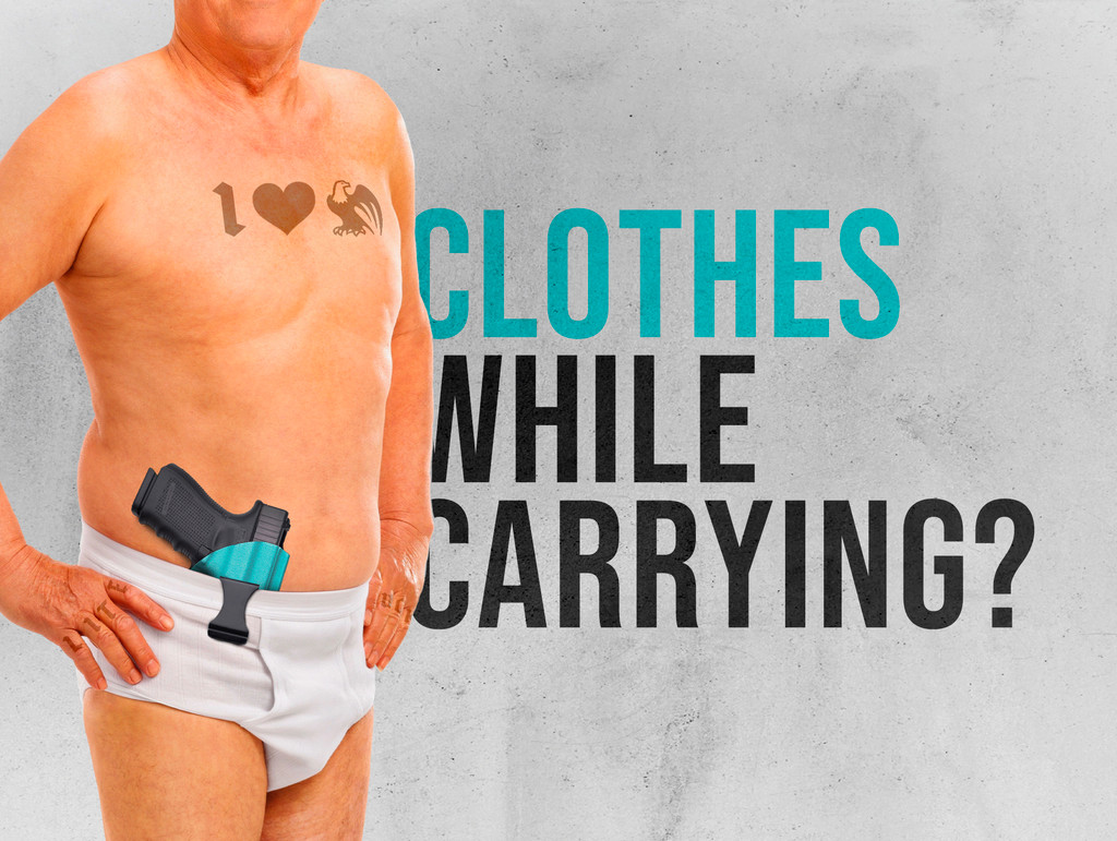 What Do I Need To Wear To Concealed Carry?