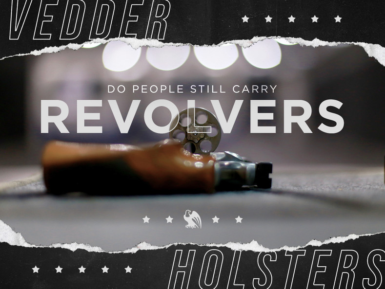Do People Still Carry Revolvers?