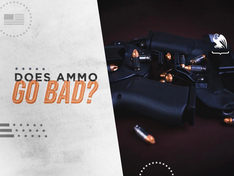 Does Ammo Go Bad?