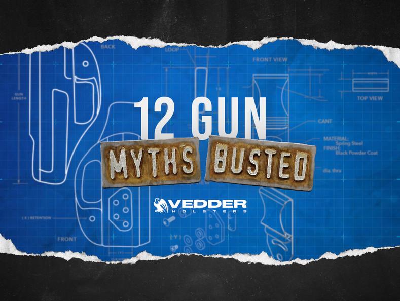 12 Gun Myths and the Truth Behind Them
