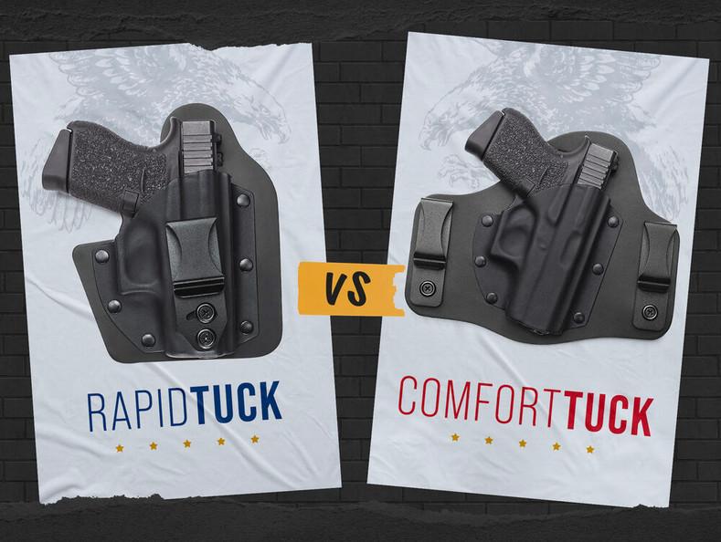 RapidTuck™ vs. ComfortTuck™