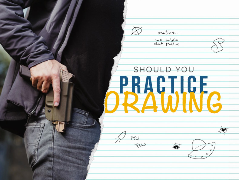 Should I Practice Drawing My Concealed Carry Gun?